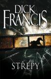 Střepy - Dick Francis