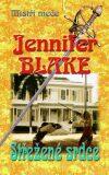 Střežené srdce - Jennifer Blake