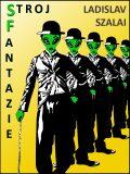 Stroj fantazie - Ladislav Szalai