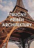 Stručný příběh architektury - Susie Hodgeová