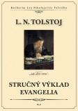Stručný výklad evangelia - Lev Nikolajevič Tolstoj