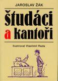 Študáci a kantoři - Jaroslav Žák, Vlastimil Rada