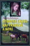 Studená Lhota, ráj trapasů a koní - Barbora Robošová