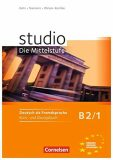 Studio d B2/1 Die Mittelstufe: Kurs- und Übungsbuch + CD - Hermann Funk