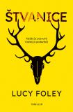 Štvanice - Lucy Foley