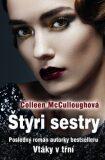 Štyri sestry - Colleen McCulloughová