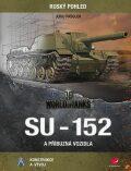 SU-152 a příbuzná vozidla - Jurij Pašolok