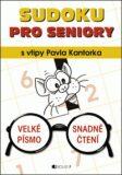 Sudoku PRO SENIORY s vtipy Pavla Kantorka - Pavel Kantorek