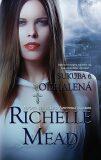 Sukuba 6 Odhalená - Richelle Mead