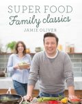 Super Food Family Classic - Jamie Oliver