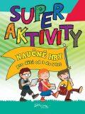 Superaktivity Náučné hry pro děti 3-5 let - EXBOOK