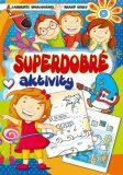 Superdobré aktivity - EXBOOK