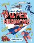 Superhrdinové: Kreslicí laboratoř - Lancett James