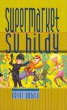 Supermarket sv. Hildy - Peter Kubica