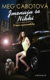 Supermodelka 2: Jmenuju se Nikki - Meg Cabotová
