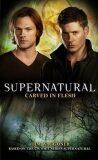 Supernatural - Carved in Flesh (Supernatural 12) - Waggoner Tim