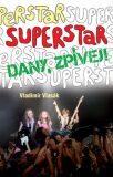 Superstar - Dany zpívej! - Vladimír Vlasák