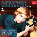 Supraphon vypravuje...2 (Němec, Hašek, Neruda, Čapek, Haas, Rada) - František Němec