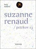 Suzanne Renaud - Lucie Tučková