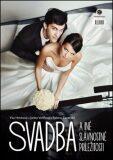 Svadba a iné slávnostné príležitosti - Sabína M. Zavarská, ...