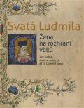 Svatá Ludmila - Petr Sommer,  Martin Musílek, ...