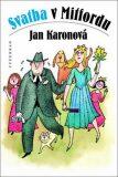 Svatba v Mitfordu - Jan Karonová