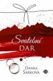 Svatební dar - Danka Šárková