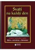 Svatí na každý den 10-12 - Kolektiv autorů