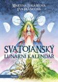 Svatojanský lunární kalendář - Eva Francová, ...