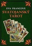 Svatojanský tarot - Eva Francová