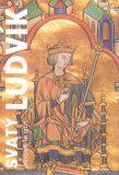 Svatý Ludvík - Jacques Le Goff