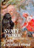 Svatý Prokop, Čechy a střední Evropa - Petr Sommer