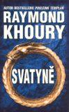 Svatyně - Raymond Khoury