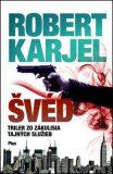 Švéd - Robert Karjel