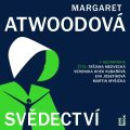 Svědectví - Margaret Atwood
