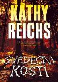 Svědectví kostí - Kathy Reichs