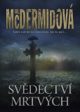 Svědectví mrtvých - Val McDermidová