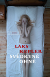 Svědkyně ohně - Lars Kepler