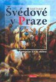 Švédové v Praze - Josef Svátek