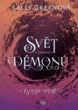Svět démonů - Sally Greenová