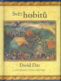Svět hobitů - David Day, Lidia Posta