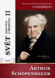 Svět jako vůle a představa II - Arthur Schopenhauer