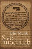 Svět modliteb - Munk Elie