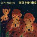 Svět podivínů - Sylvie Krobová
