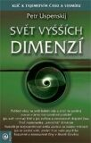 Svět vyšších dimenzí (2) - Petr Uspenskij