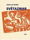 Světazmar - Jakob van Hoddis; Georg Heym