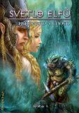 Světlo elfů - kniha 1 - Bernhard Hennen