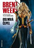 Oslnivá čepel - Brent Weeks
