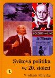 Světová politika ve 20. století I. - Vladimír Nálevka