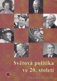 Světová politika ve 20. století II. - Vladimír Nálevka